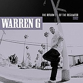 WARREN G / THE RETURN TO THE REGULATOR